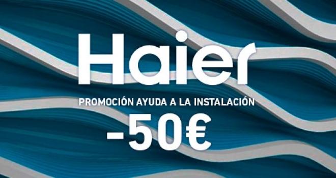 """Promoción Haier """"Ayuda a la instalación"""""""